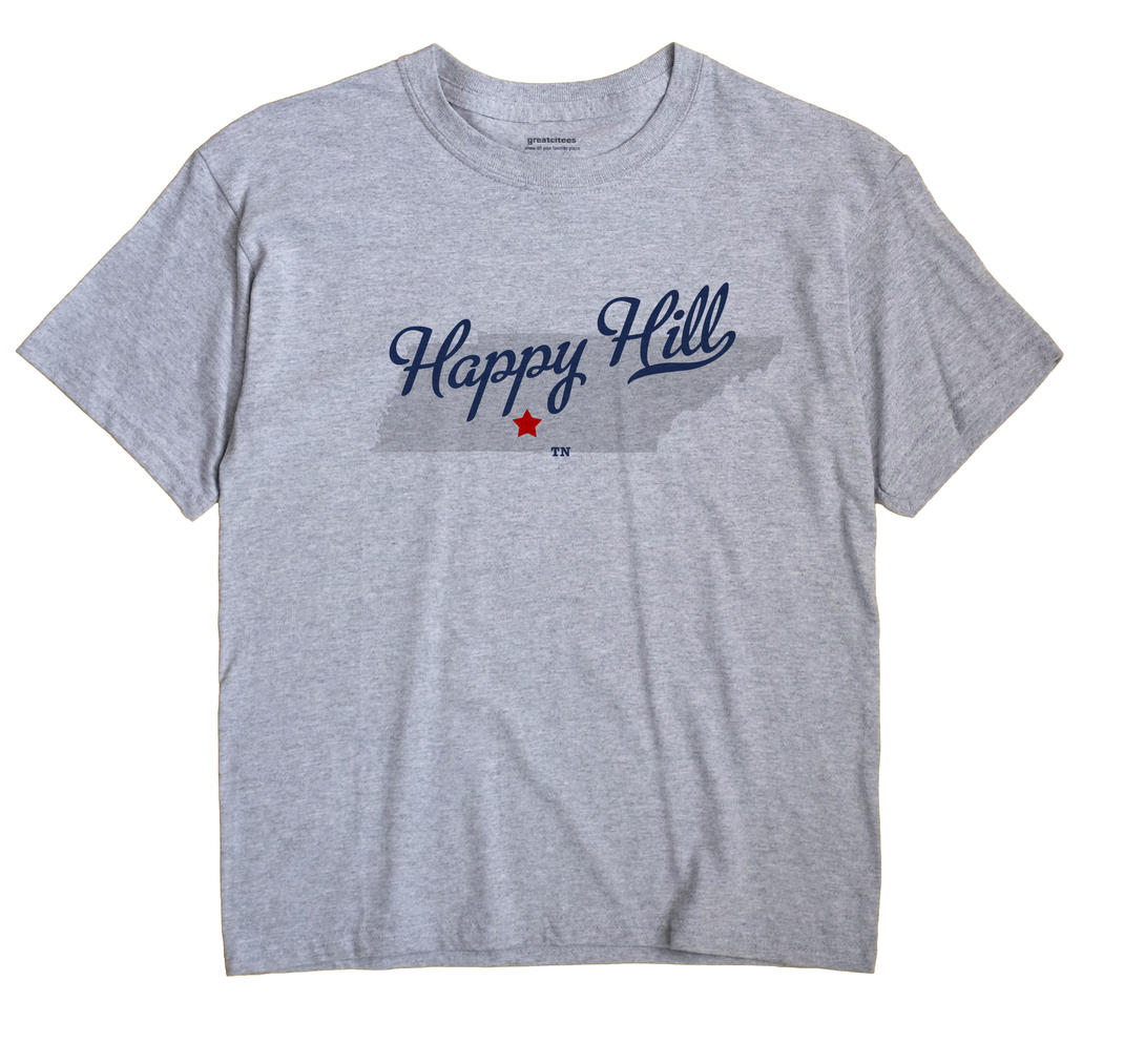 Happy Hill, Tennessee TN Souvenir Shirt