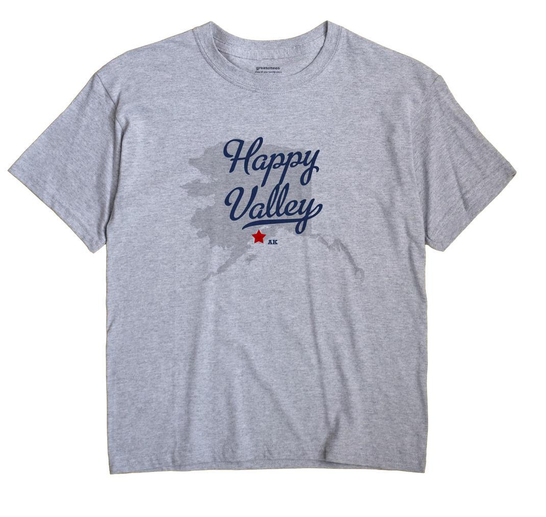 Happy Valley, Alaska AK Souvenir Shirt