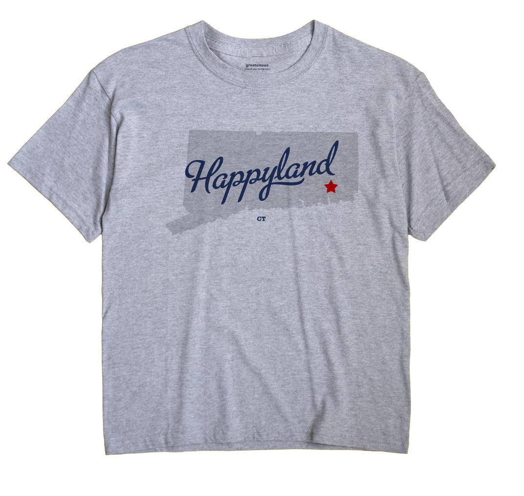 Happyland, Connecticut CT Souvenir Shirt