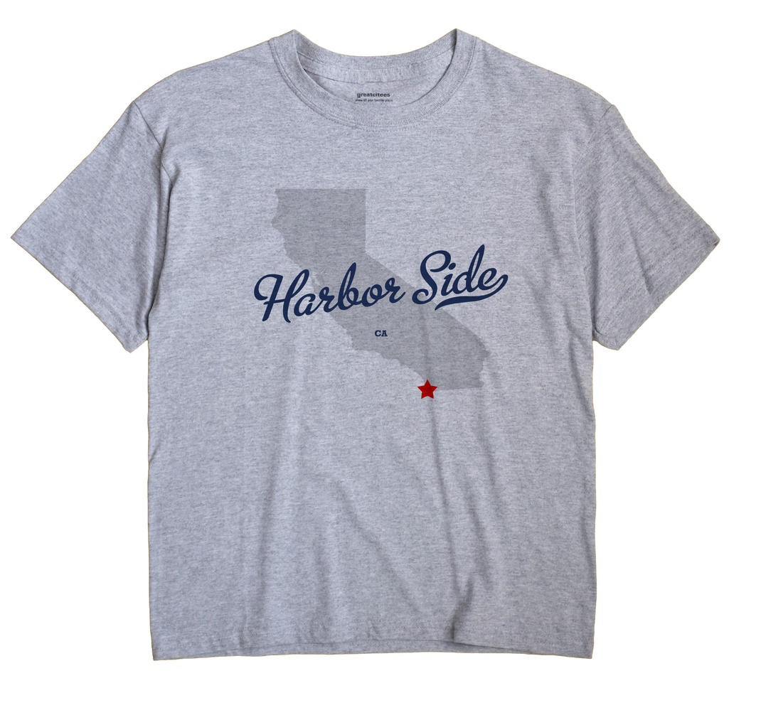 Harbor Side, California CA Souvenir Shirt