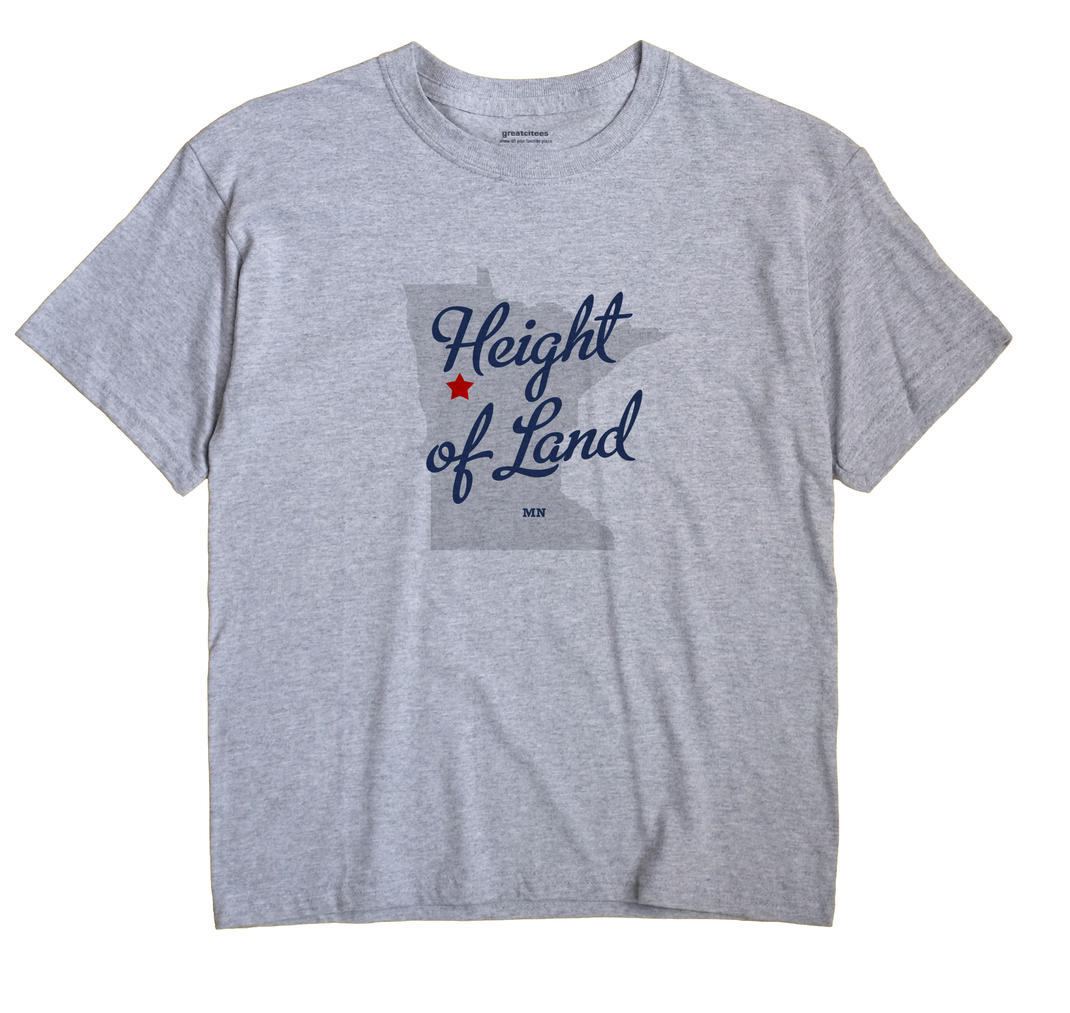 Height of Land, Minnesota MN Souvenir Shirt