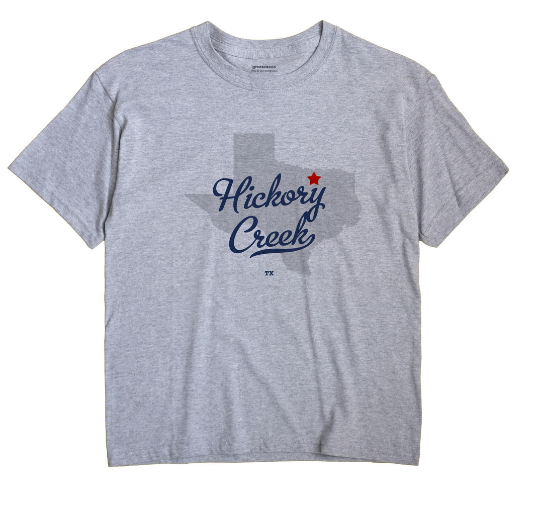 Hickory Creek, Denton County, Texas TX Souvenir Shirt