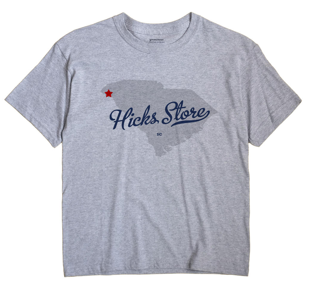 Hicks Store, South Carolina SC Souvenir Shirt