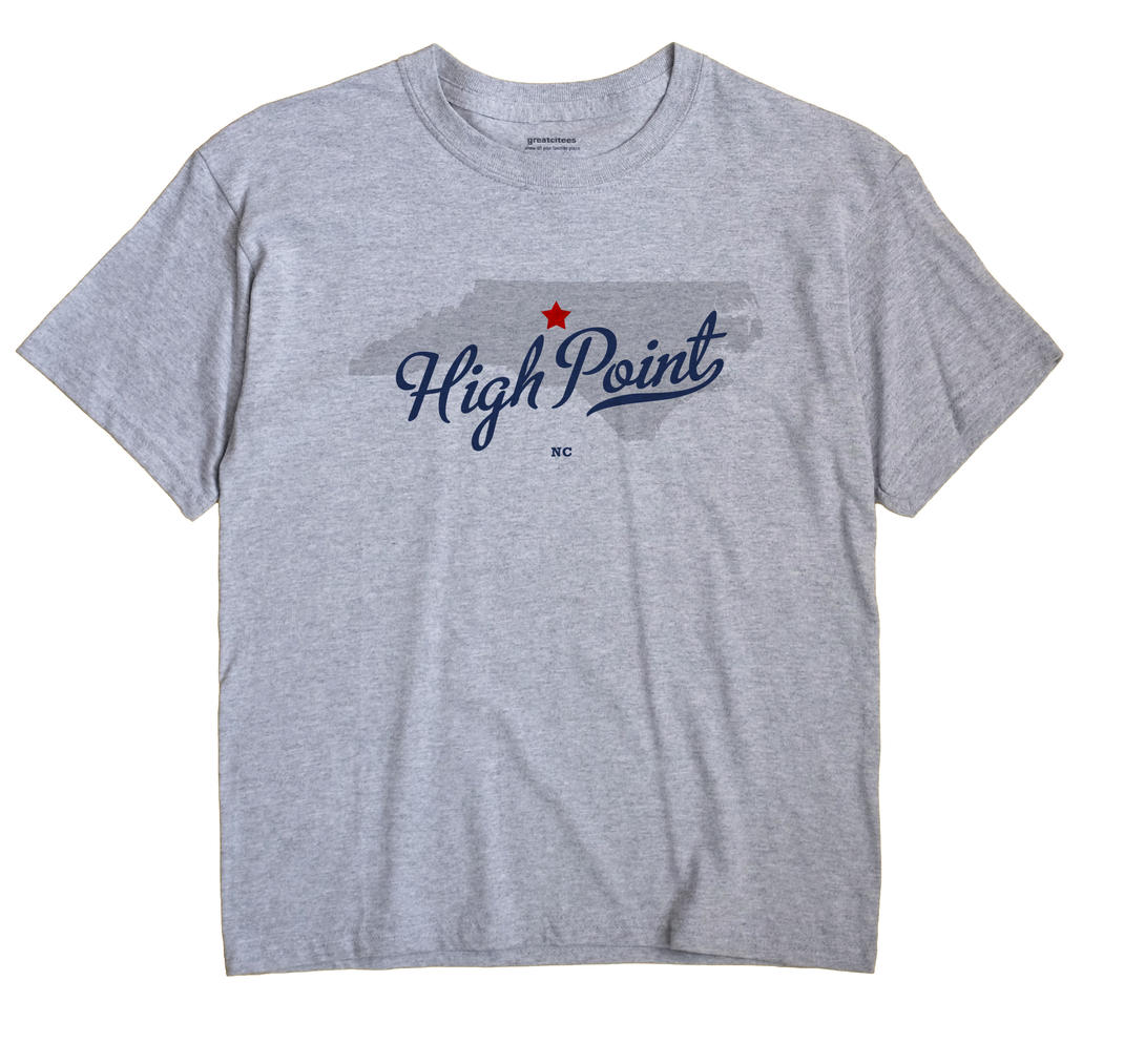 High Point, North Carolina NC Souvenir Shirt