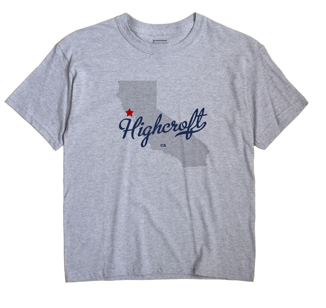 Highcroft, California CA Souvenir Shirt