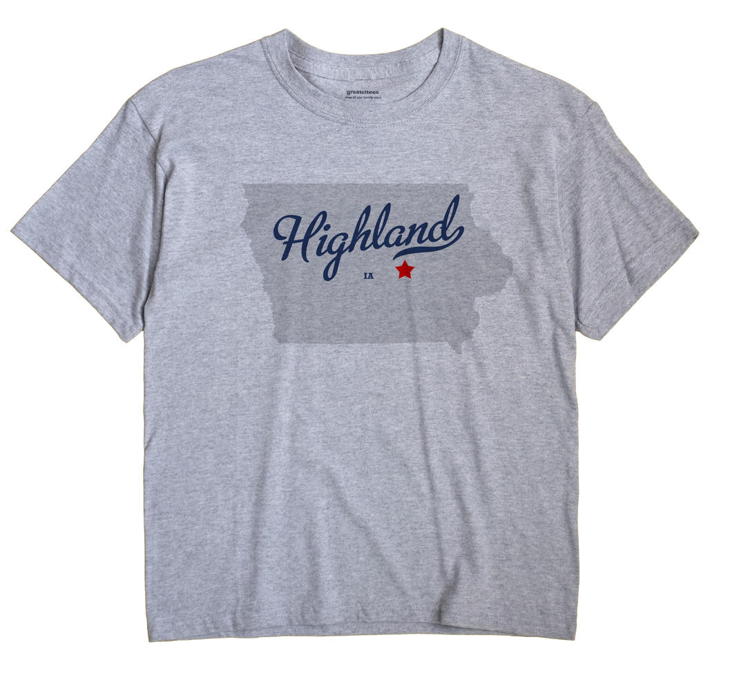 Highland, Tama County, Iowa IA Souvenir Shirt