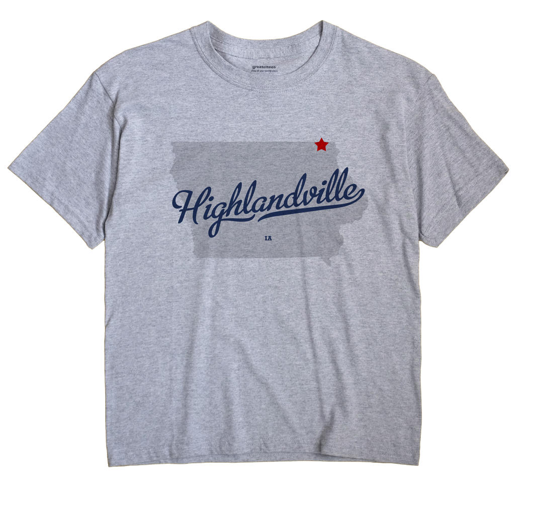Highlandville, Iowa IA Souvenir Shirt