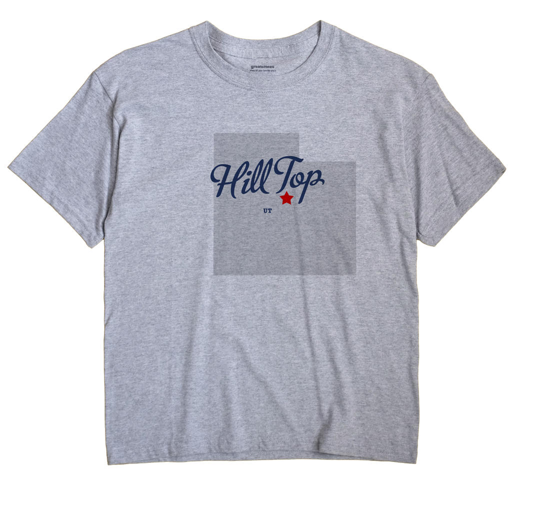 Hill Top, Utah UT Souvenir Shirt