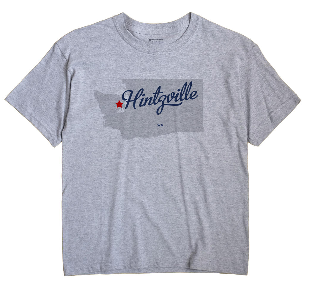 Hintzville, Washington WA Souvenir Shirt