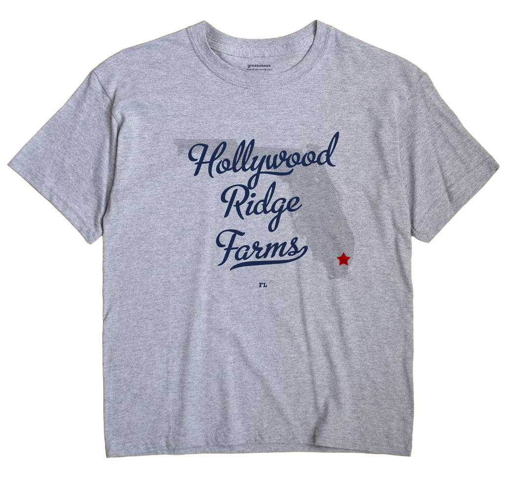 Hollywood Ridge Farms, Florida FL Souvenir Shirt