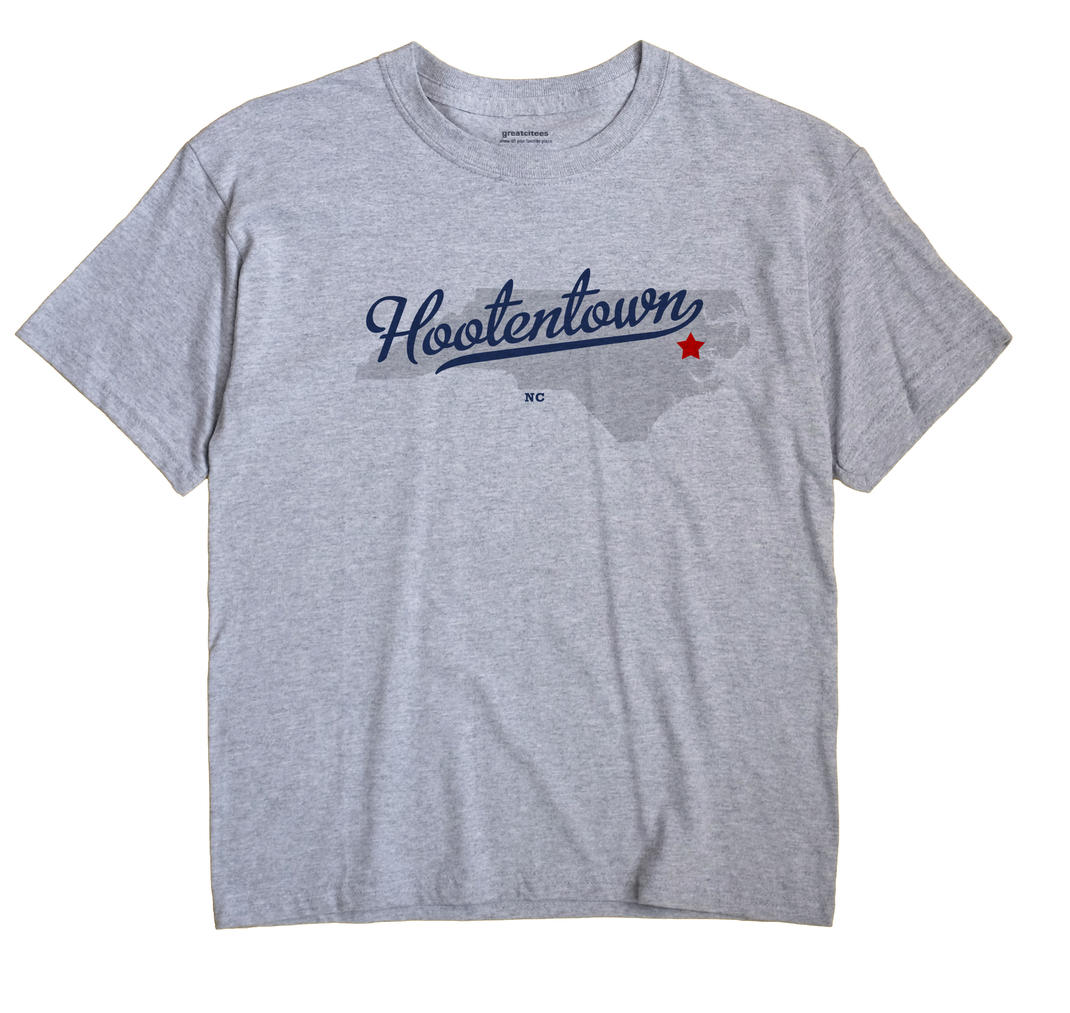 Hootentown, North Carolina NC Souvenir Shirt