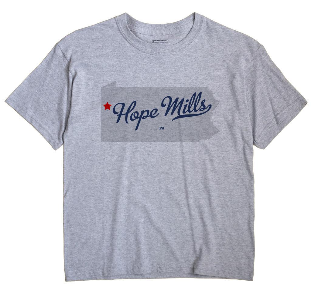 Hope Mills, Pennsylvania PA Souvenir Shirt