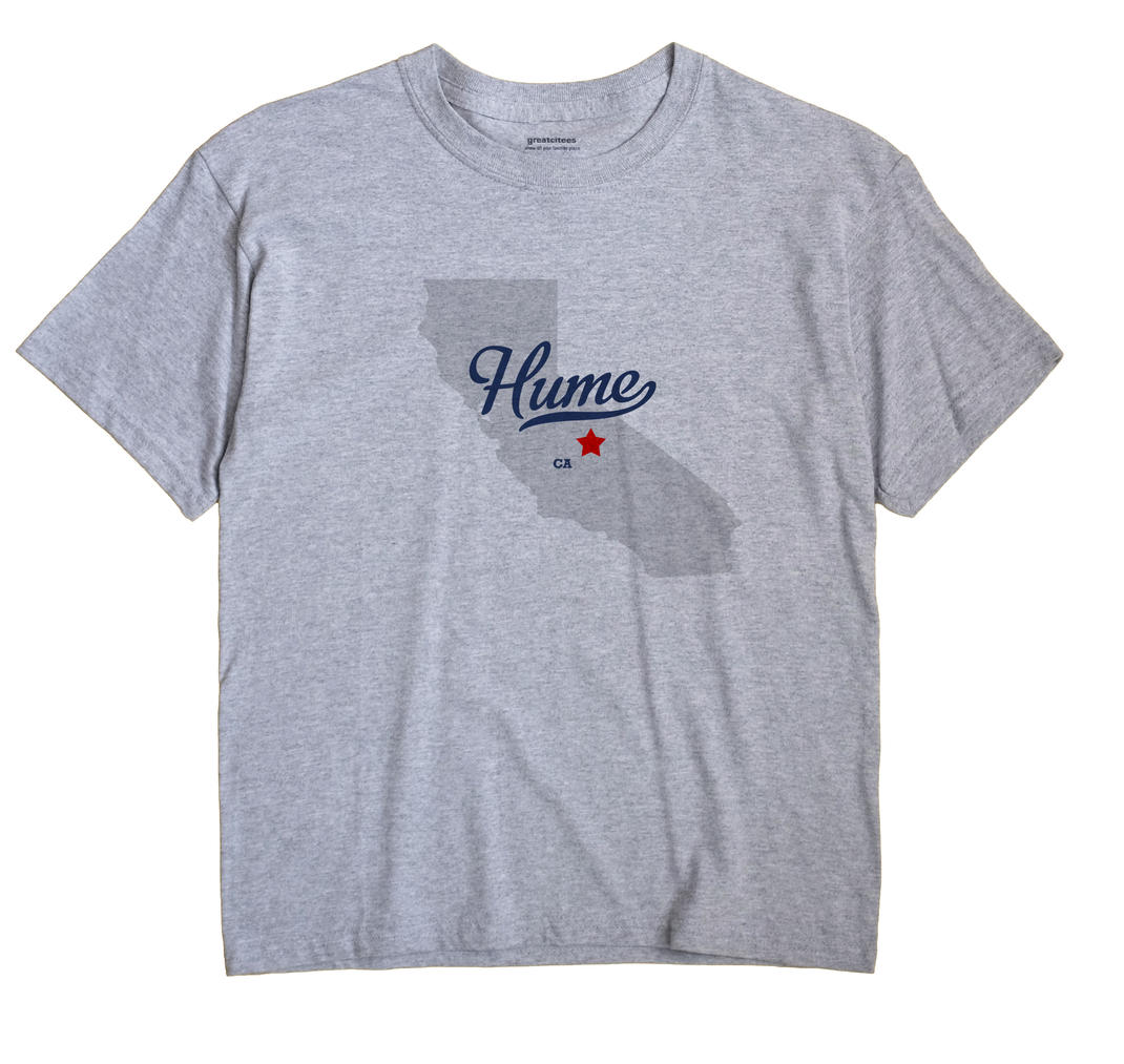 Hume, California CA Souvenir Shirt
