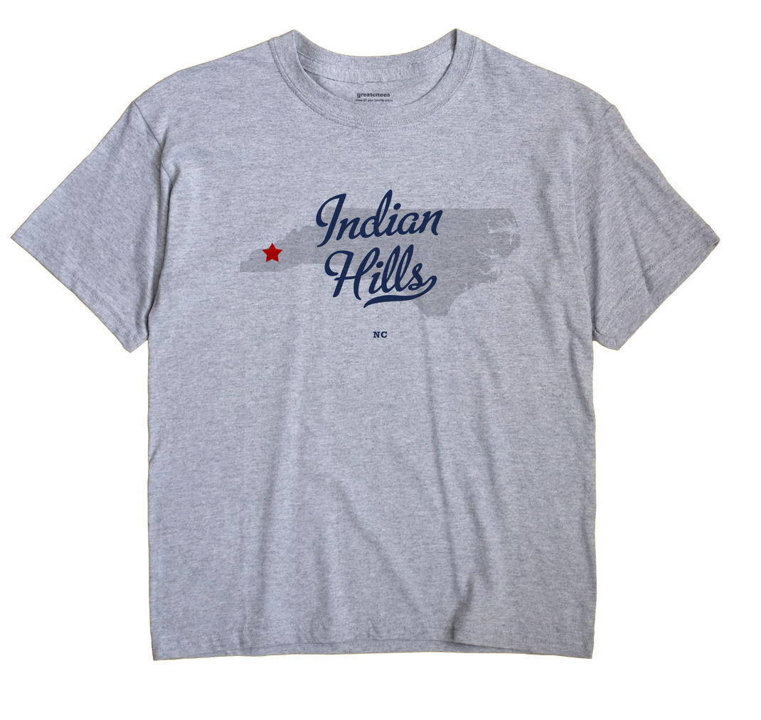 Indian Hills, North Carolina NC Souvenir Shirt