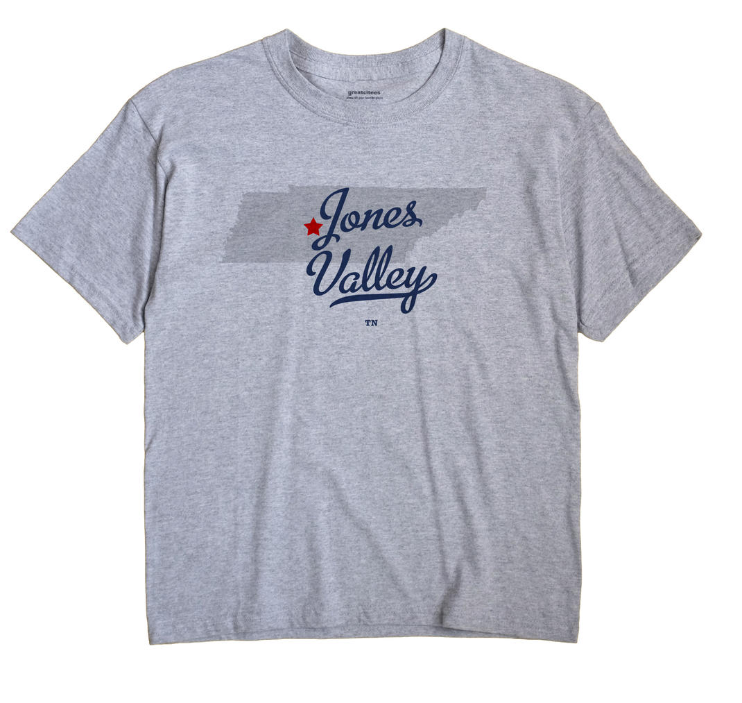 Jones Valley, Tennessee TN Souvenir Shirt