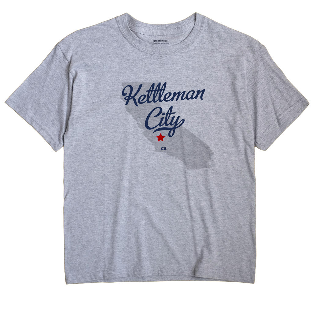 Kettleman City, California CA Souvenir Shirt
