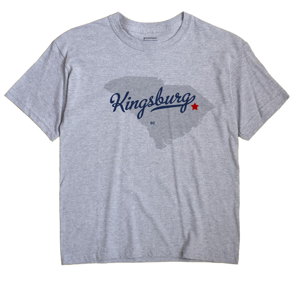 Kingsburg, South Carolina SC Souvenir Shirt