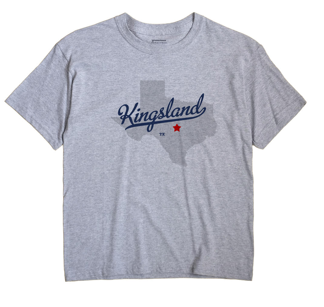 Kingsland, Texas TX Souvenir Shirt