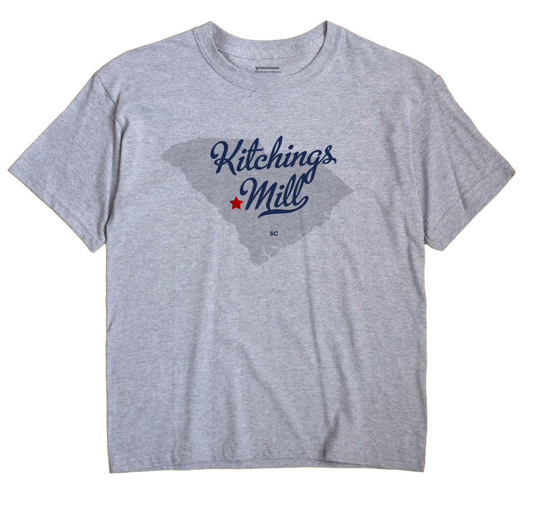 Kitchings Mill, South Carolina SC Souvenir Shirt