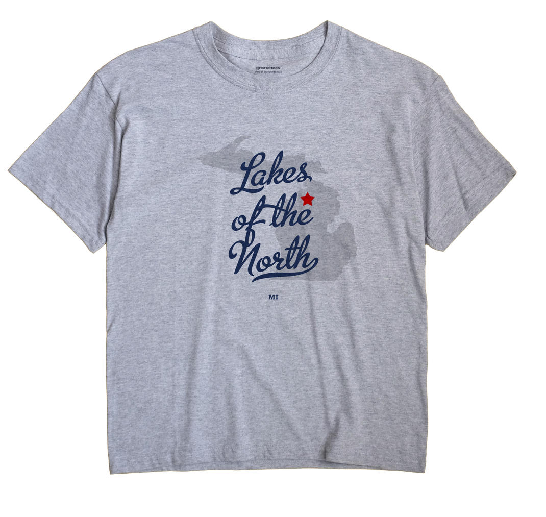 Lakes of the North, Michigan MI Souvenir Shirt