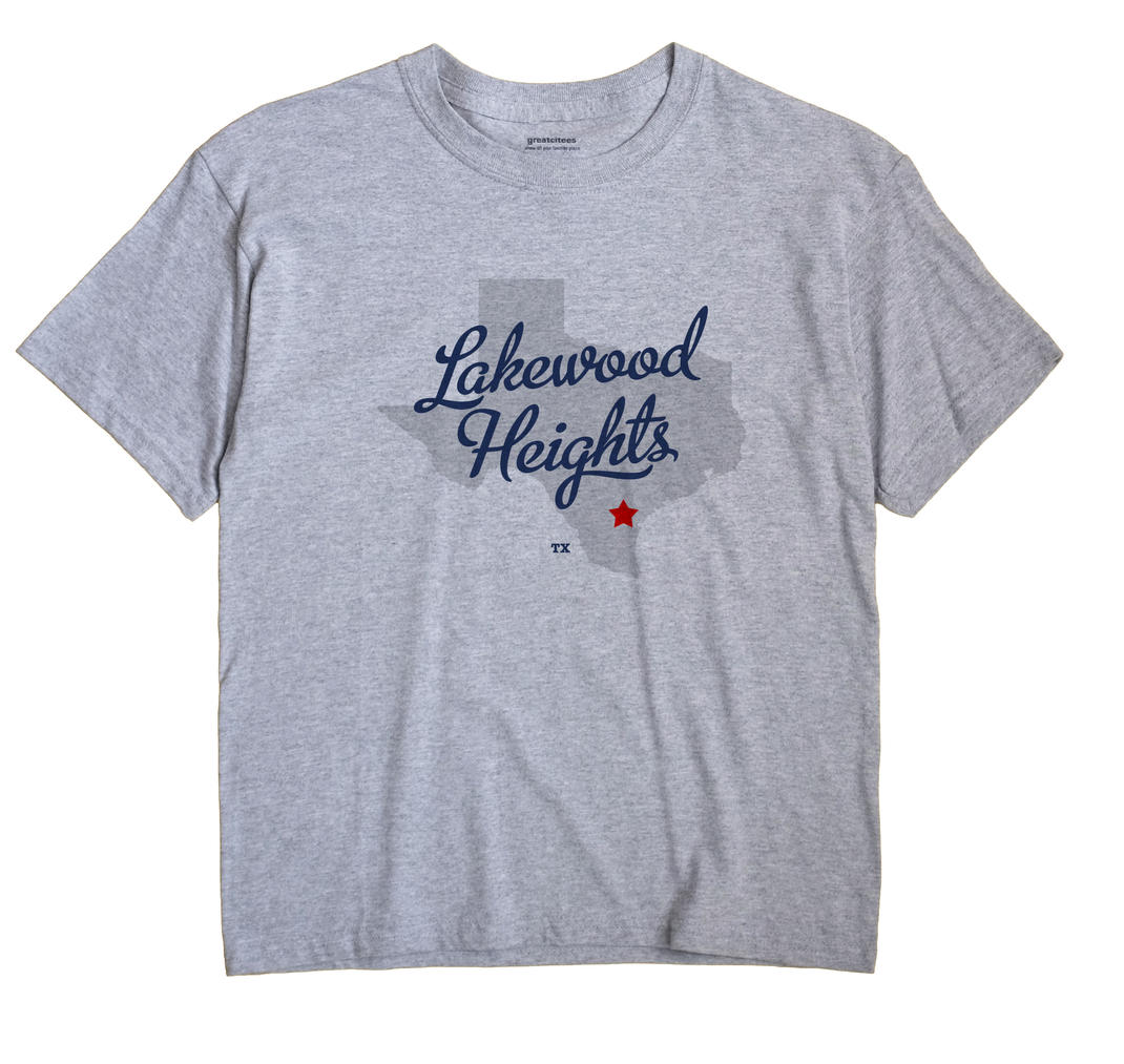 Lakewood Heights, Texas TX Souvenir Shirt