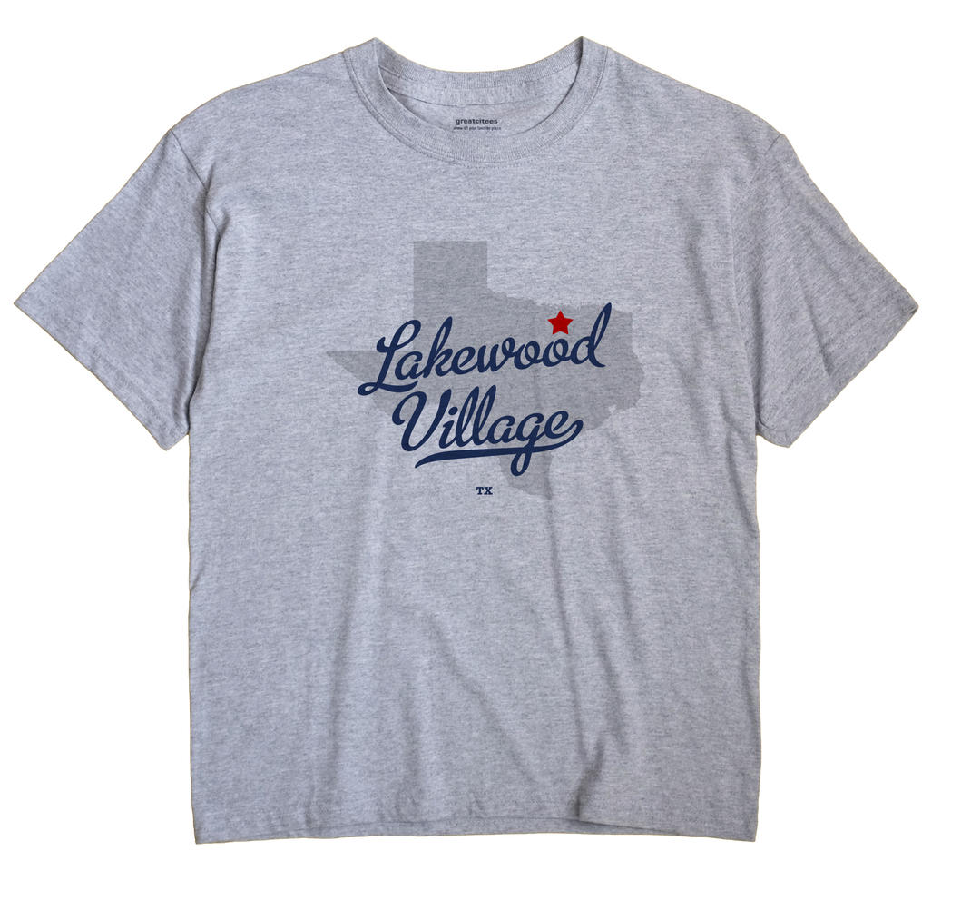 Lakewood Village, Texas TX Souvenir Shirt