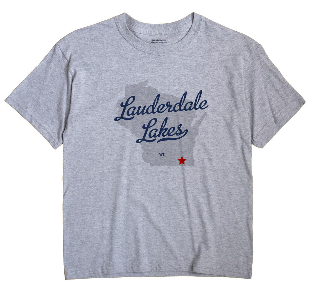 Lauderdale Lakes, Wisconsin WI Souvenir Shirt