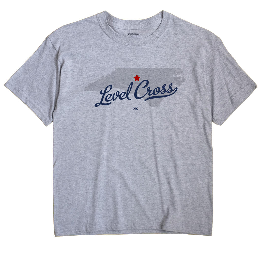 Level Cross, North Carolina NC Souvenir Shirt