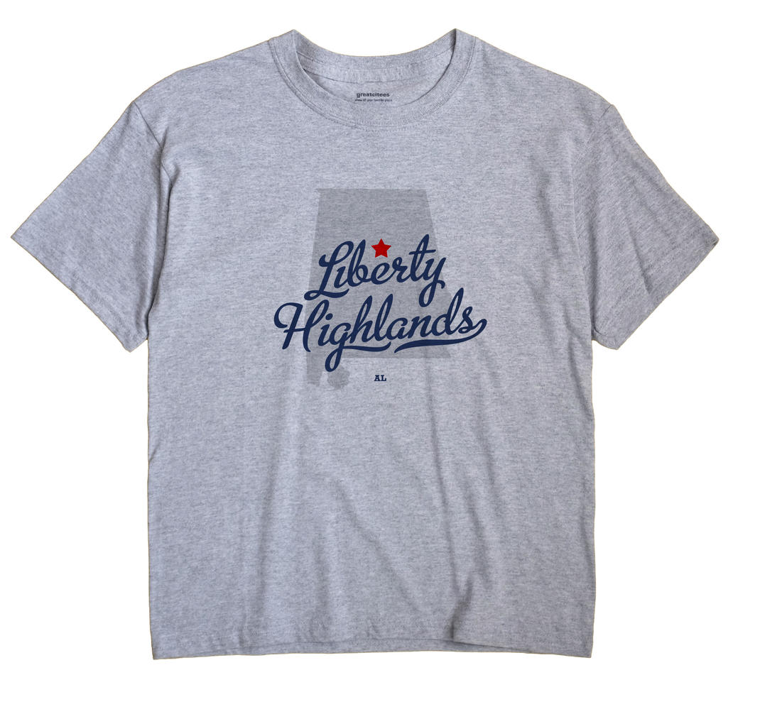 Liberty Highlands, Alabama AL Souvenir Shirt