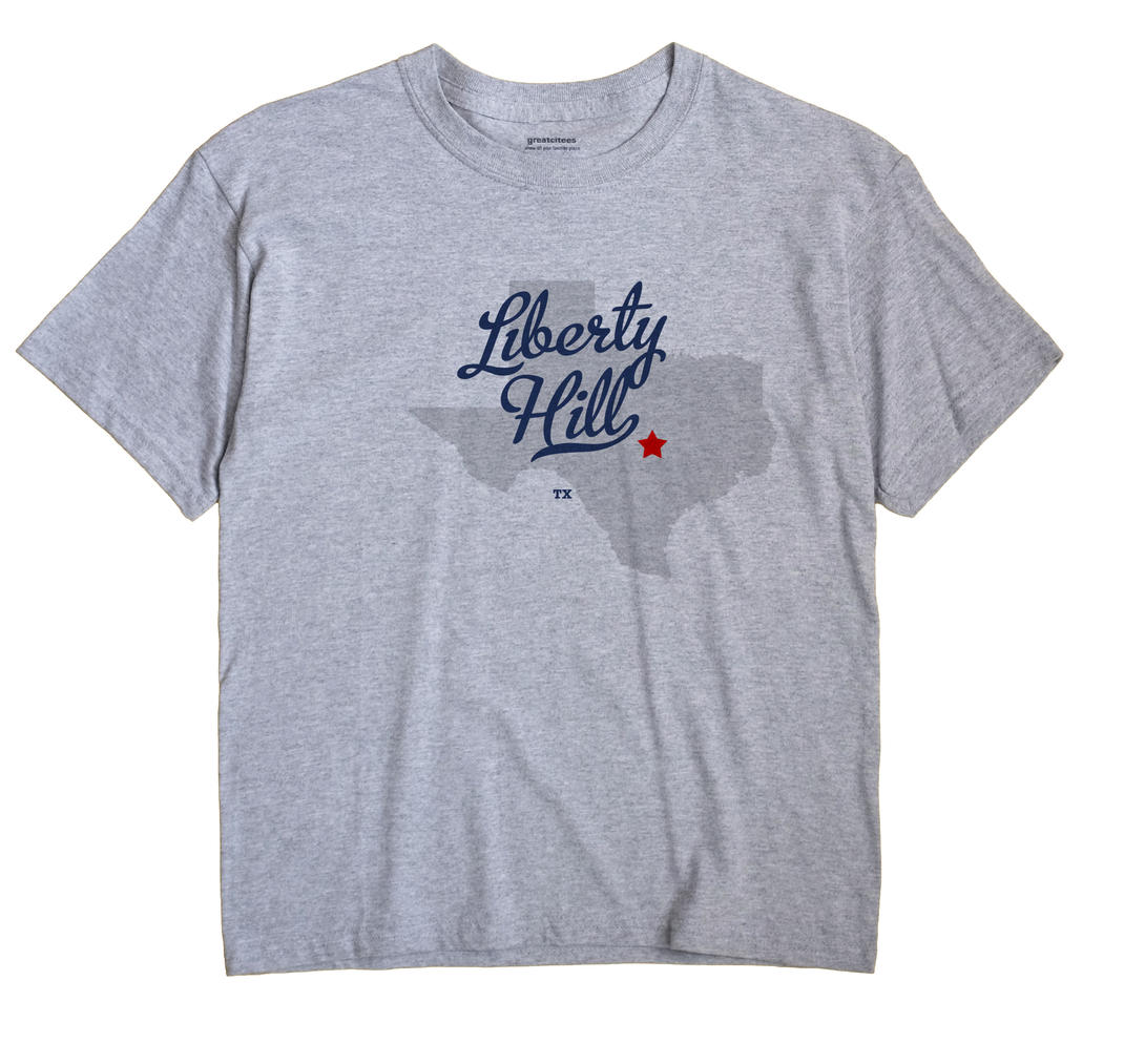Liberty Hill, Texas TX Souvenir Shirt