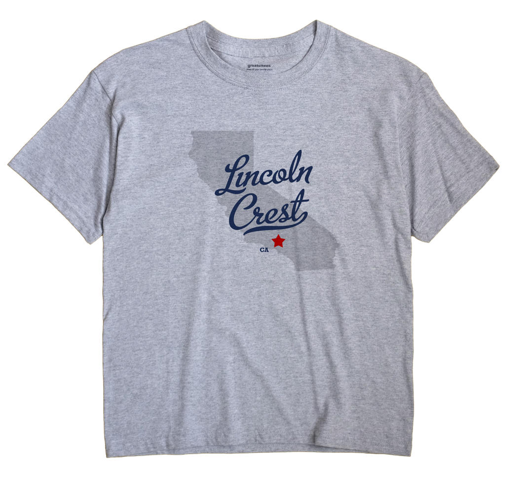 Lincoln Crest, California CA Souvenir Shirt