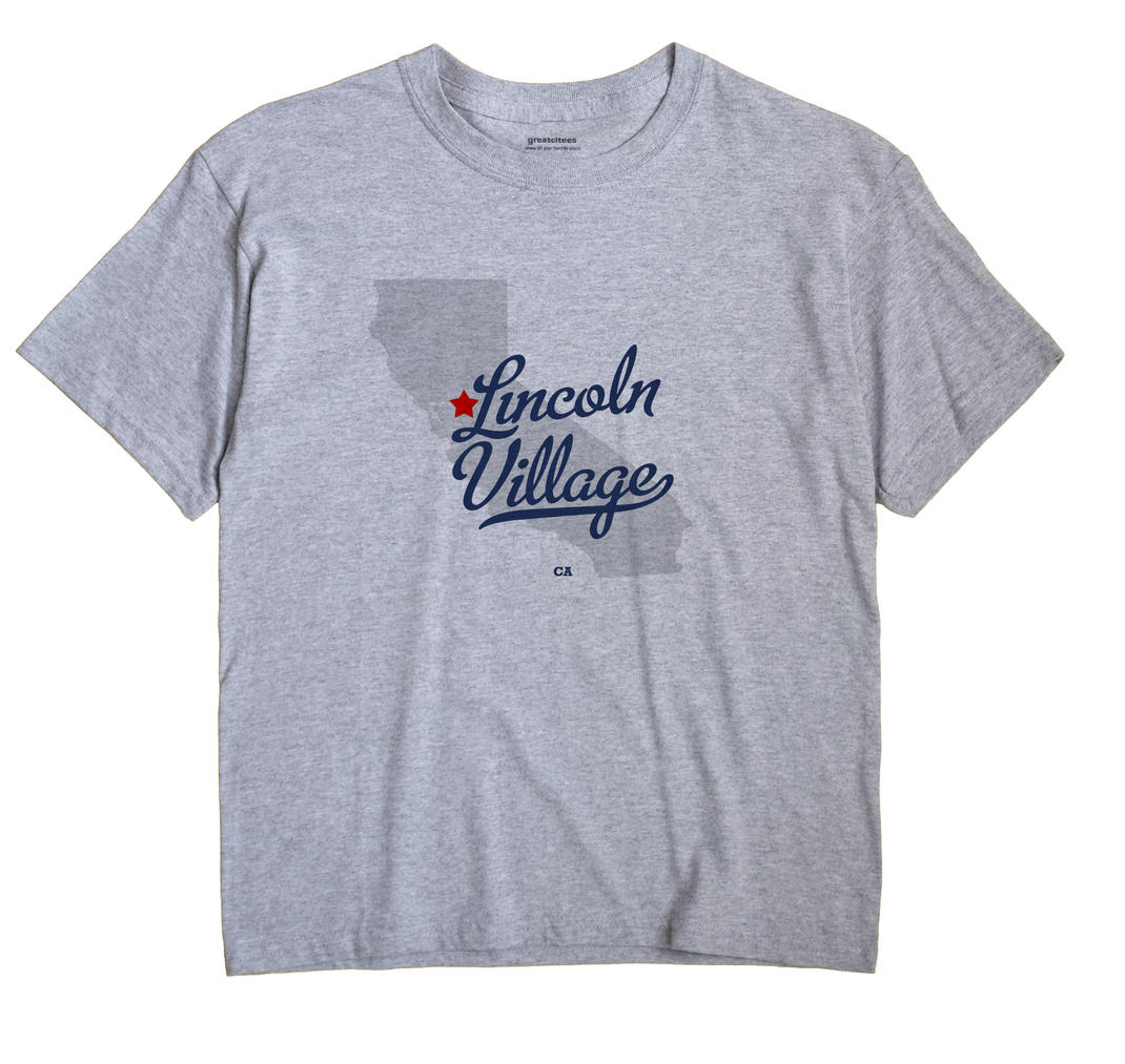 Lincoln Village, San Joaquin County, California CA Souvenir Shirt