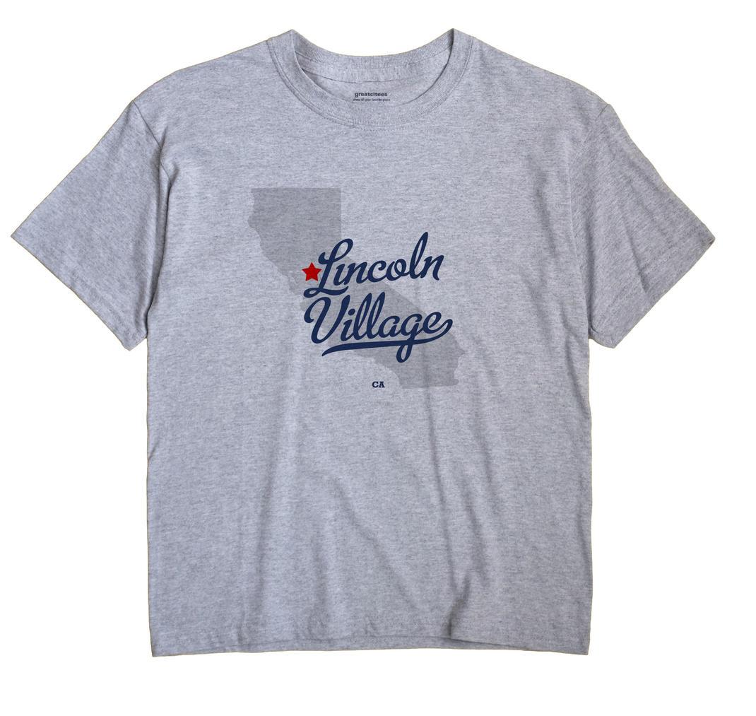 Lincoln Village, California CA Souvenir Shirt