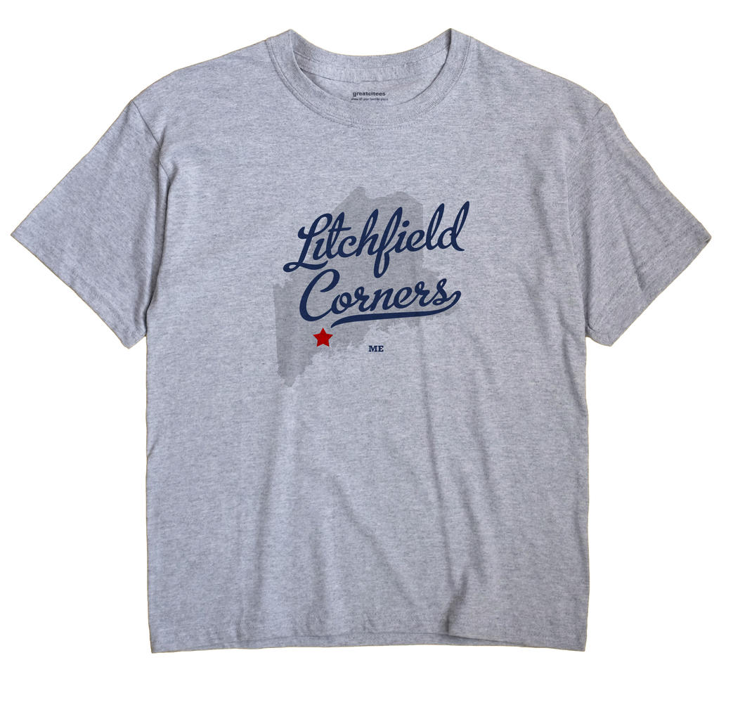 Litchfield Corners, Maine ME Souvenir Shirt