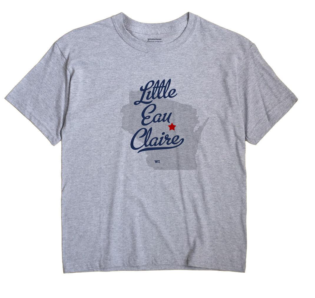 Little Eau Claire, Wisconsin WI Souvenir Shirt