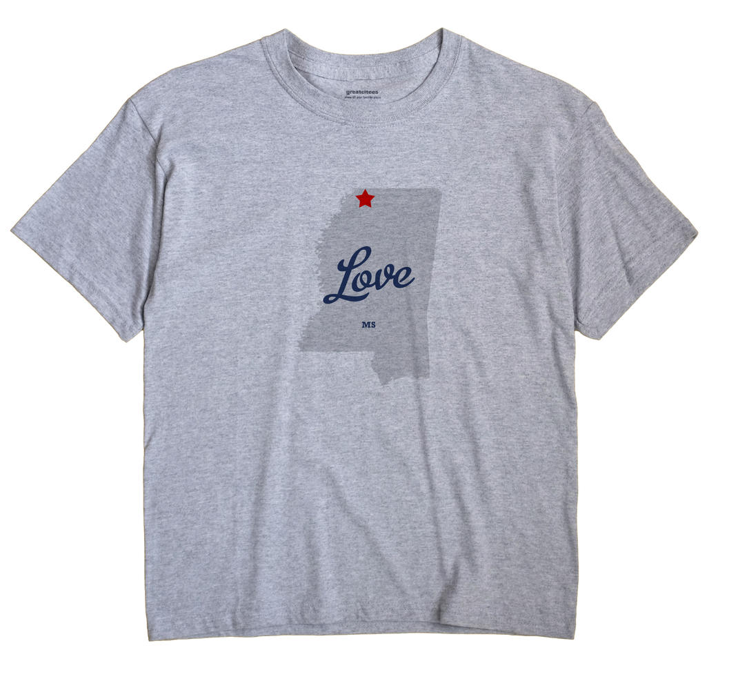 Love, Mississippi MS Souvenir Shirt