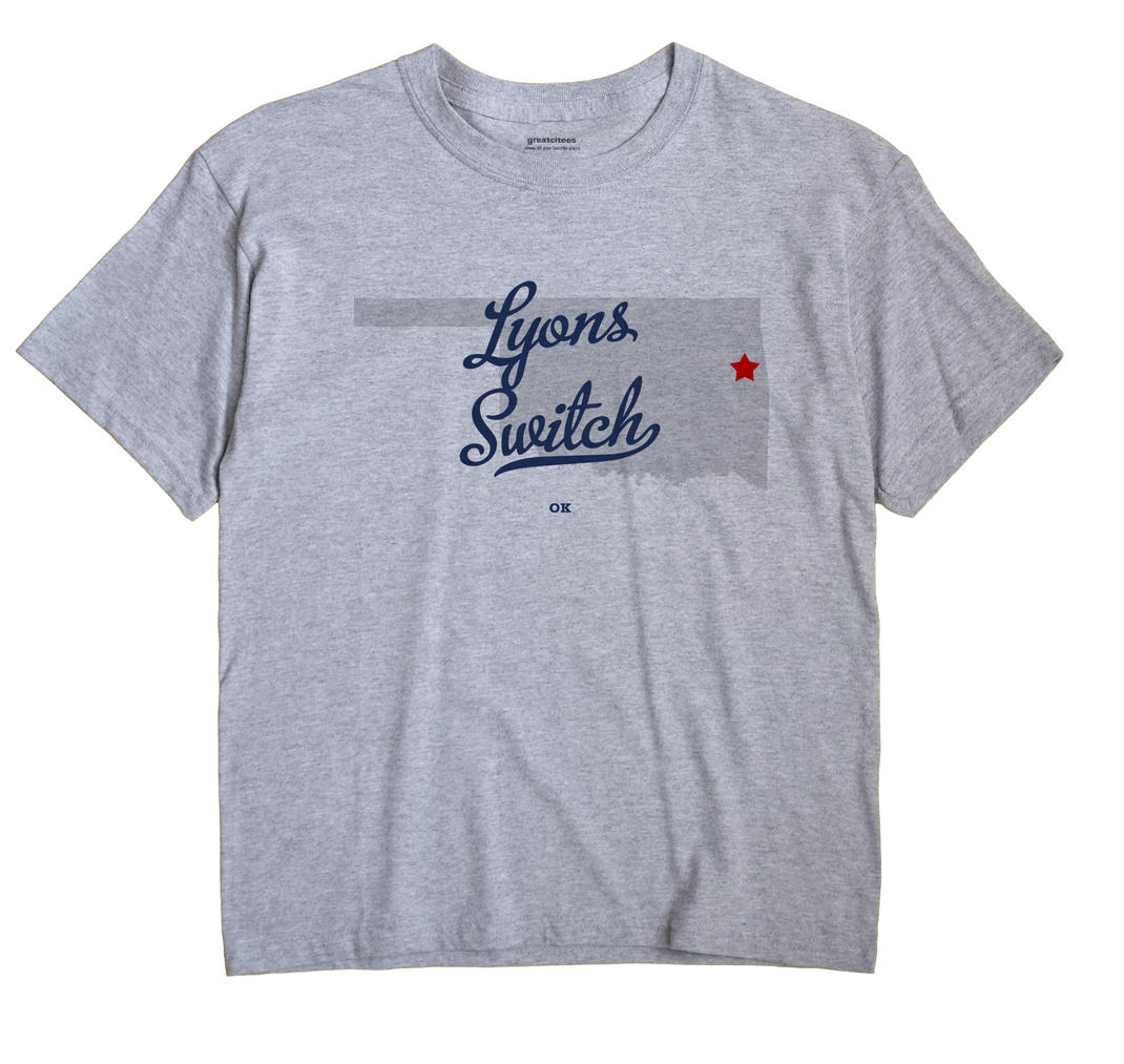 Lyons Switch, Oklahoma OK Souvenir Shirt