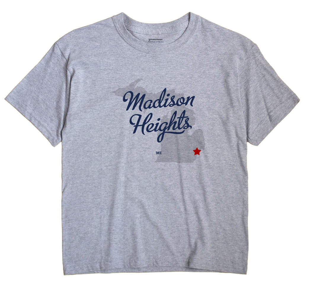Madison Heights, Michigan MI Souvenir Shirt