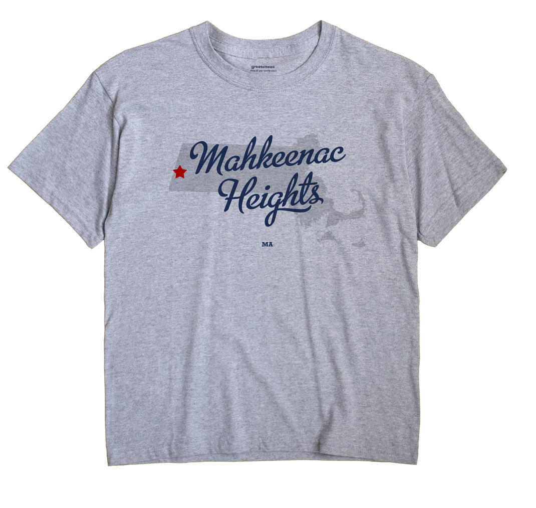 Mahkeenac Heights, Massachusetts MA Souvenir Shirt