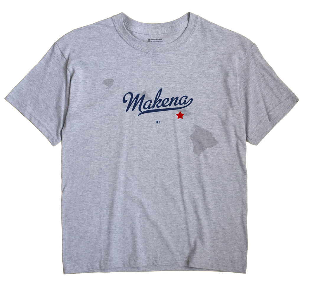 Mākena, Hawaii HI Souvenir Shirt