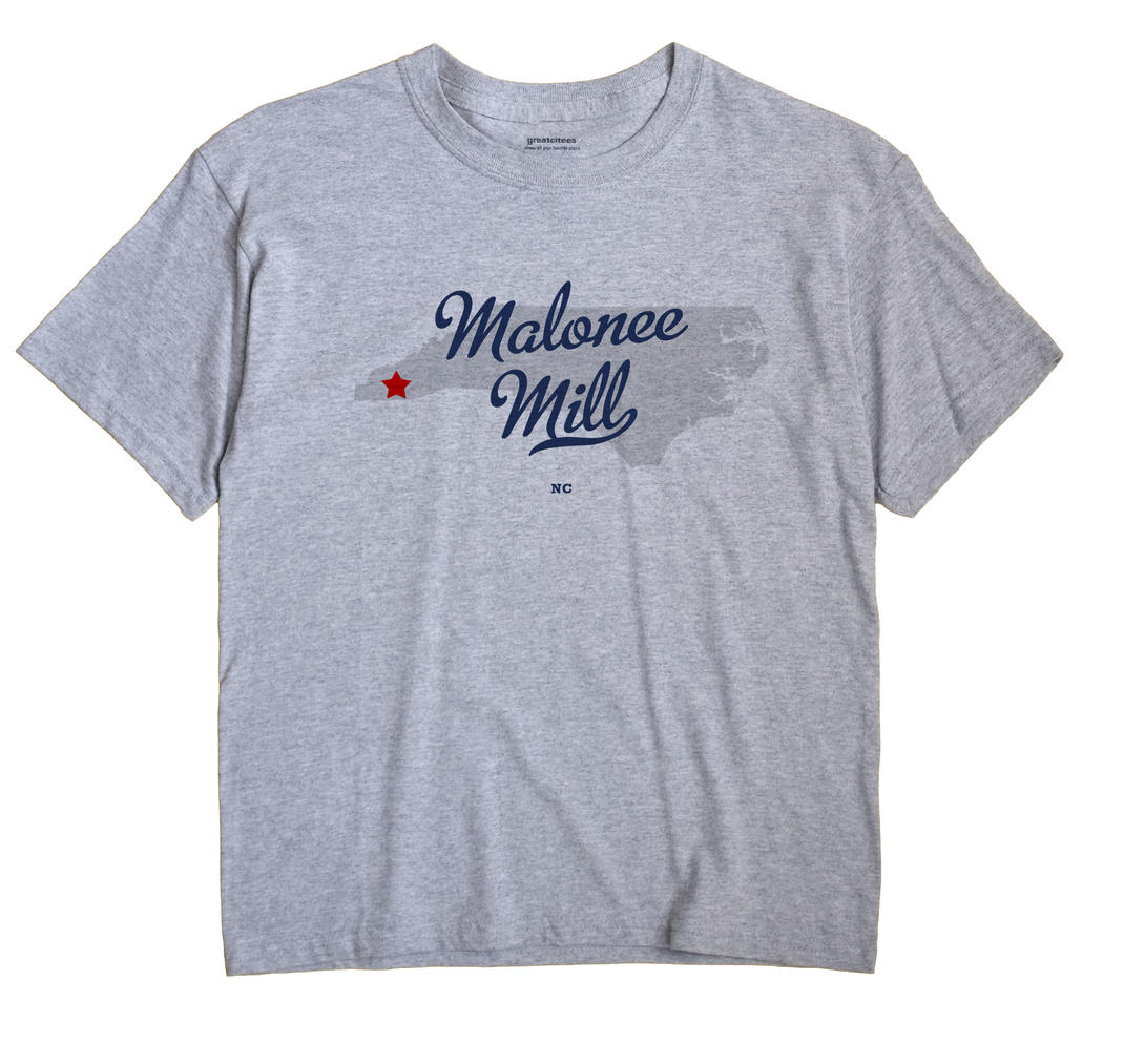 Malonee Mill, North Carolina NC Souvenir Shirt