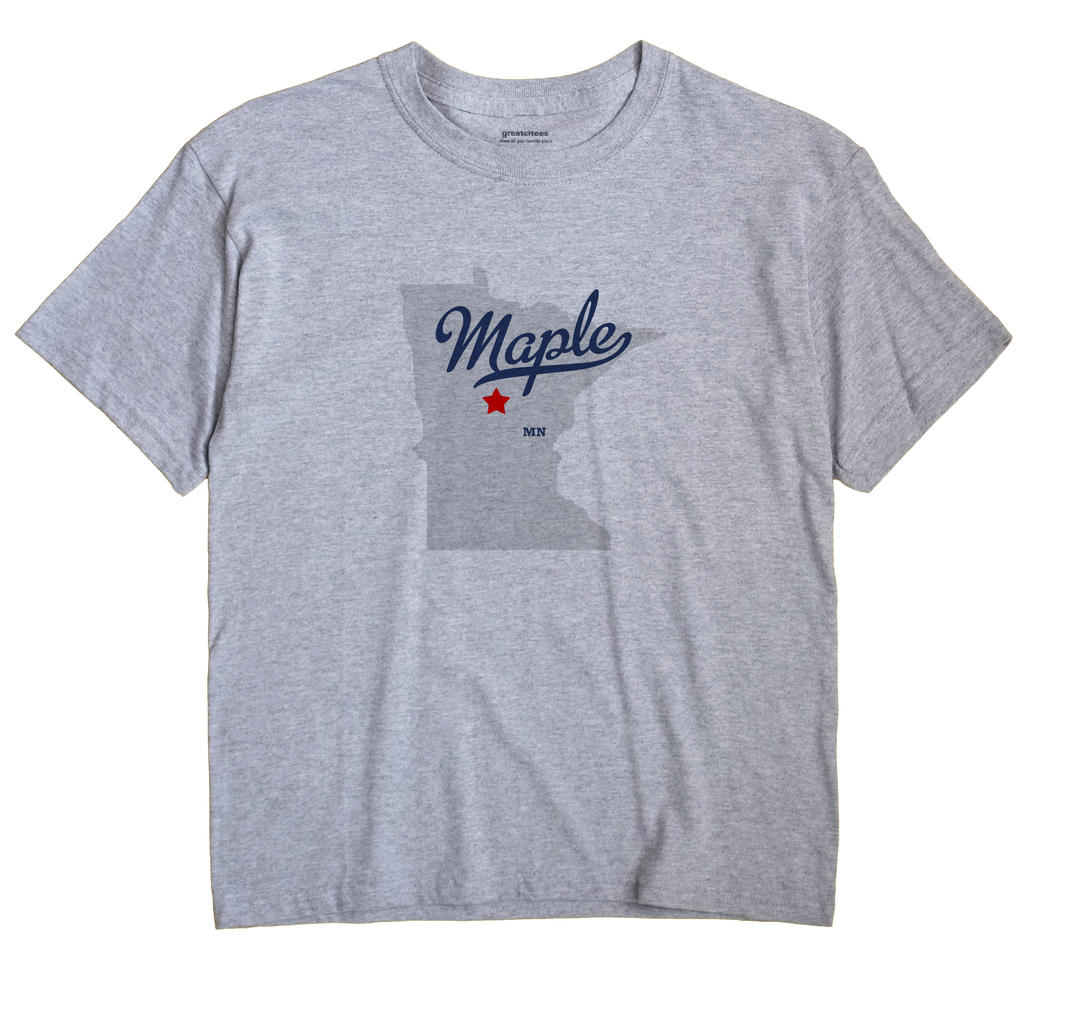 Maple, Cass County, Minnesota MN Souvenir Shirt