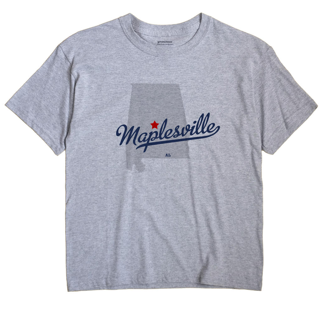 Maplesville, Alabama AL Souvenir Shirt