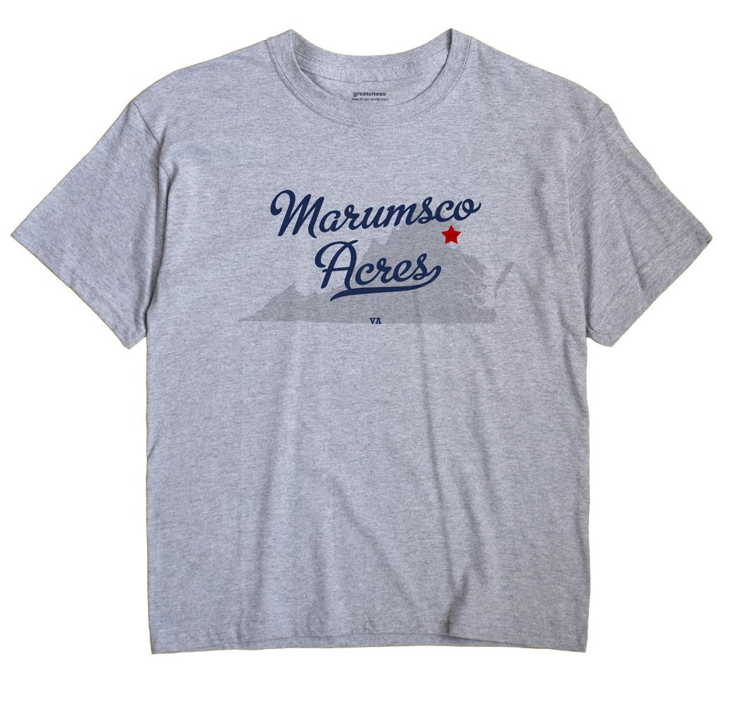 Marumsco Acres, Virginia VA Souvenir Shirt