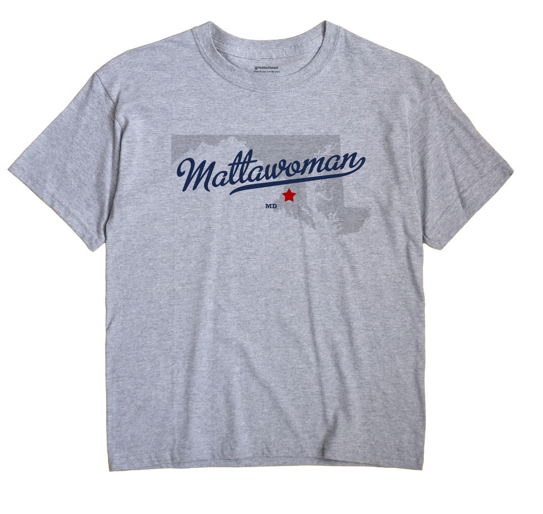 Mattawoman, Maryland MD Souvenir Shirt