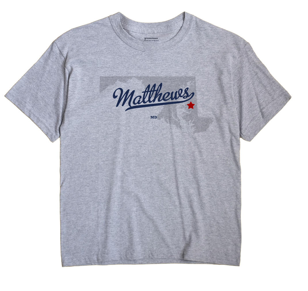 Matthews, Maryland MD Souvenir Shirt