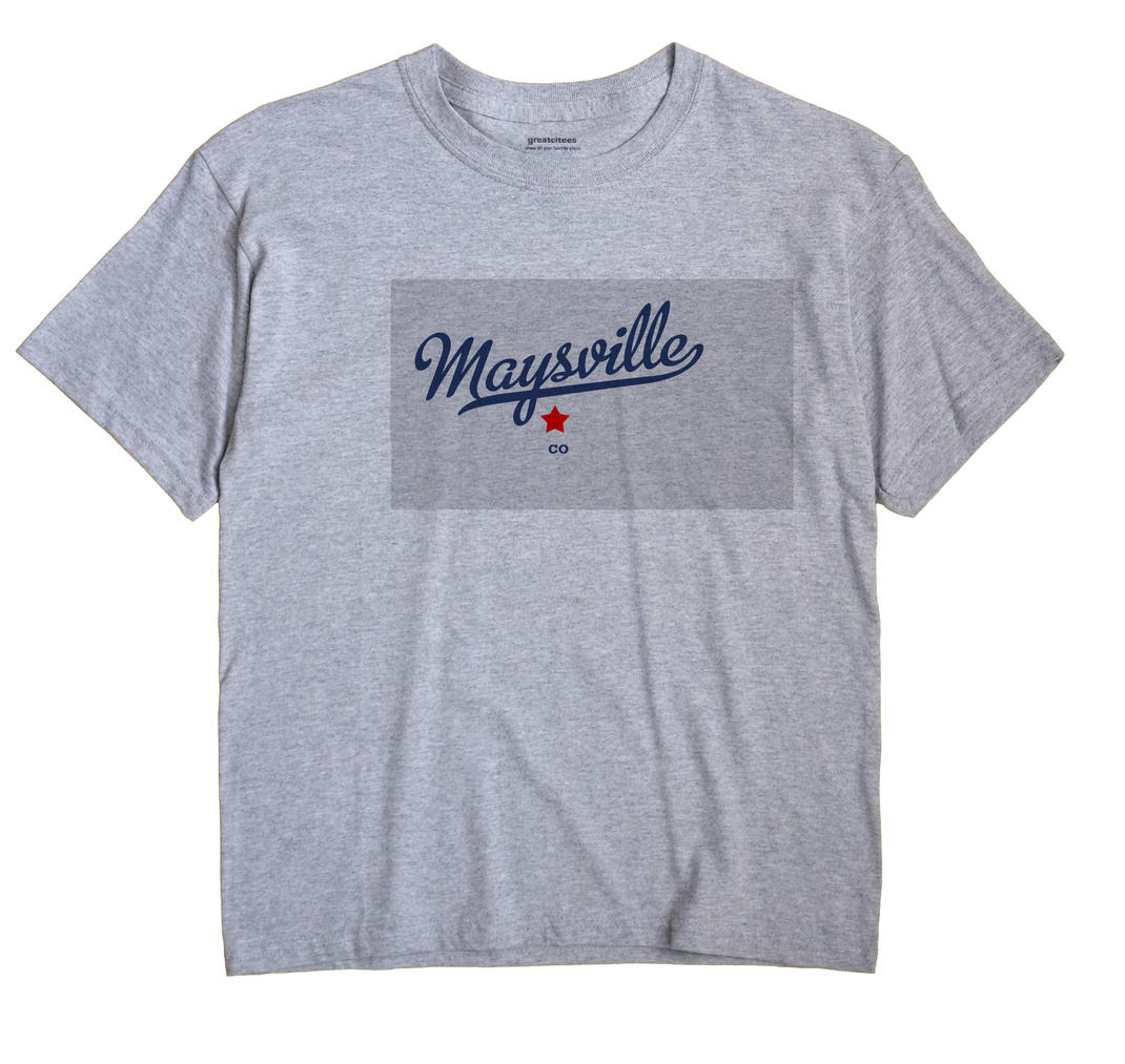 Maysville, Colorado CO Souvenir Shirt
