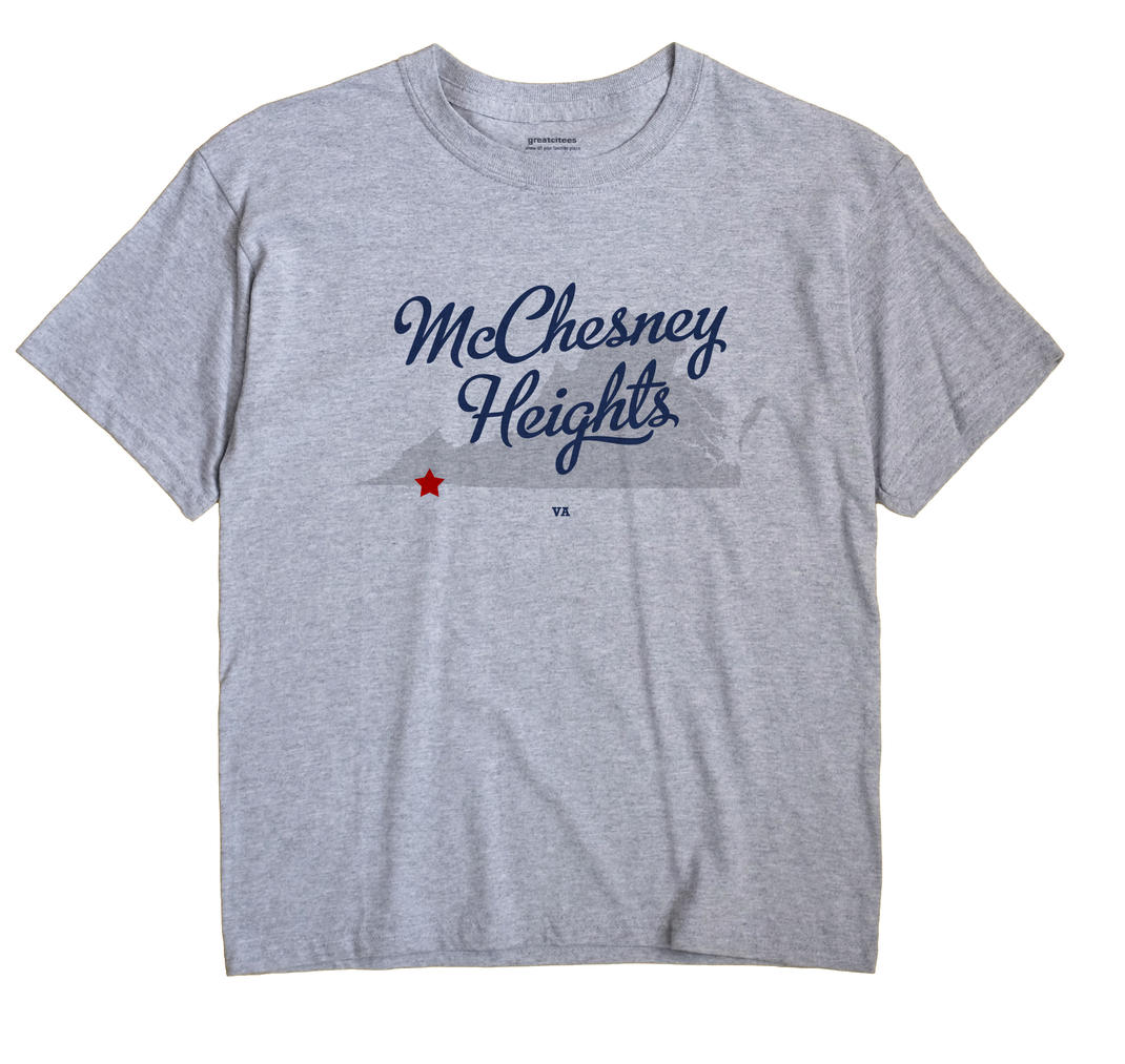 McChesney Heights, Virginia VA Souvenir Shirt