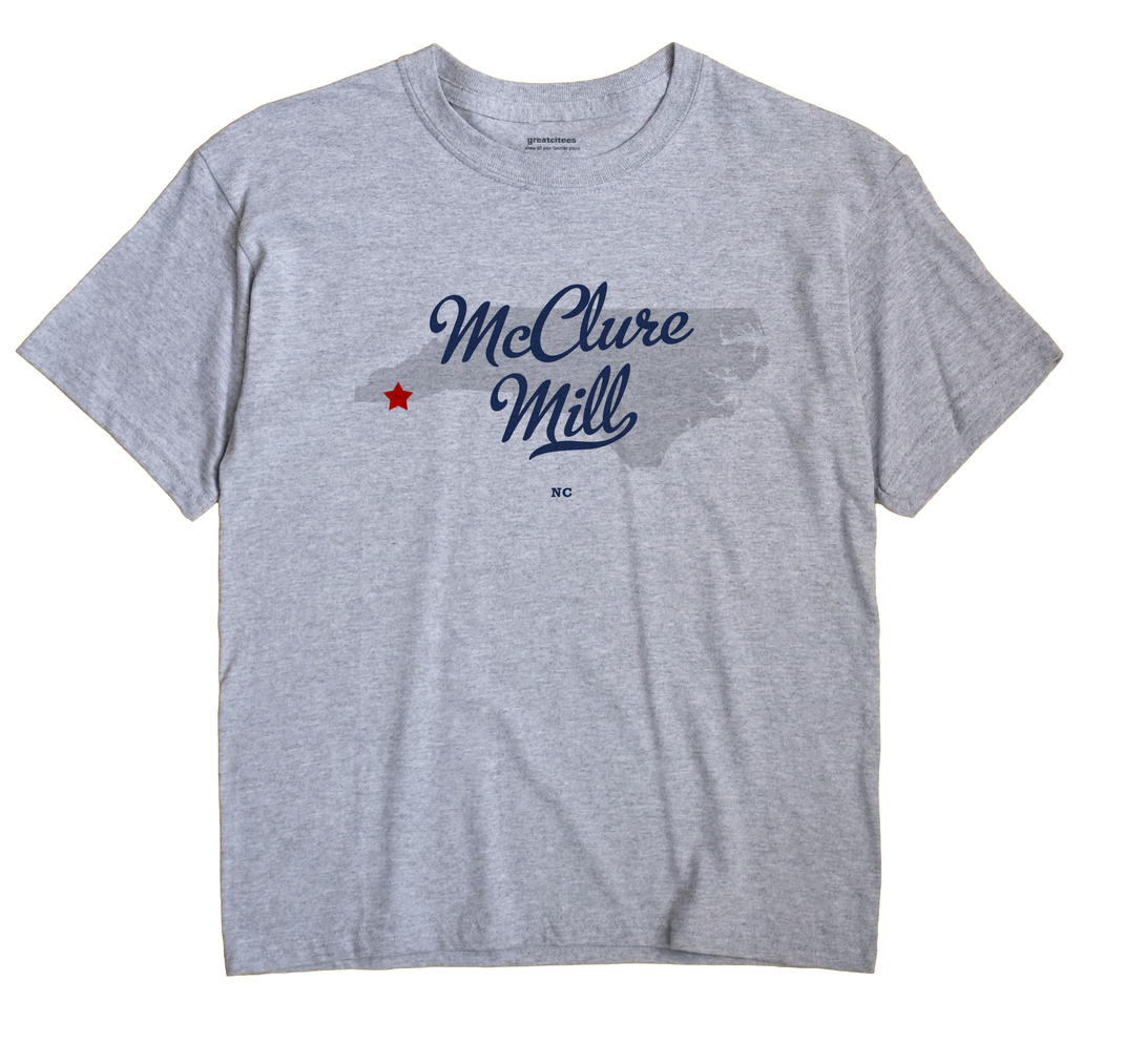 McClure Mill, North Carolina NC Souvenir Shirt
