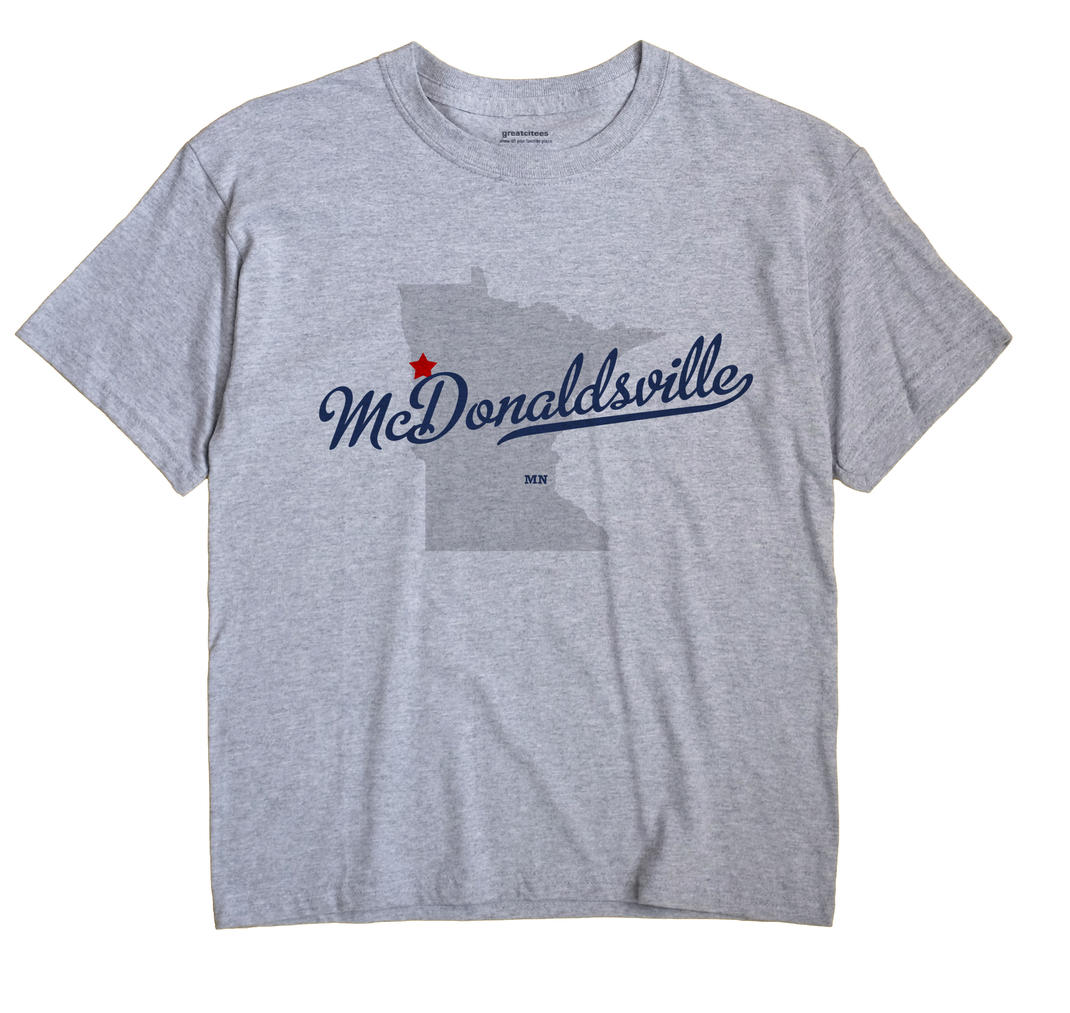 McDonaldsville, Minnesota MN Souvenir Shirt